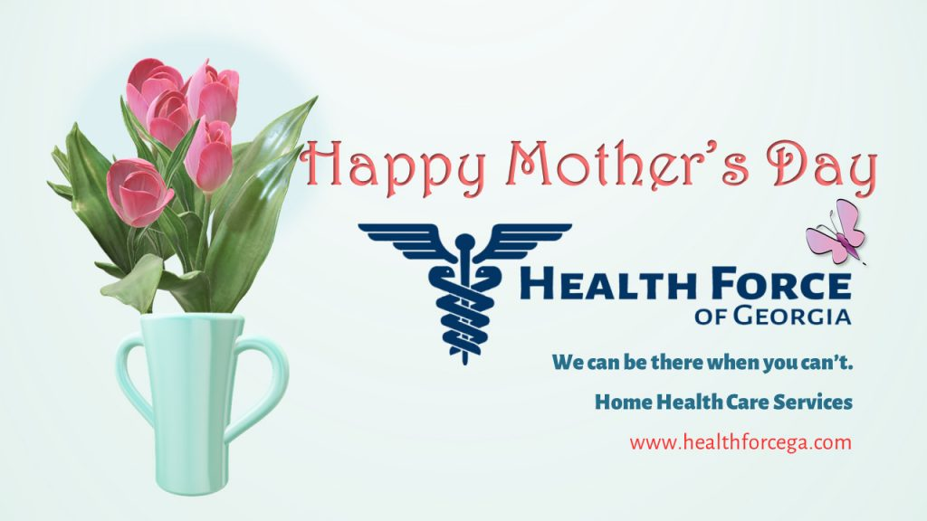 Happy Mother's Day from Health Force of Georgia