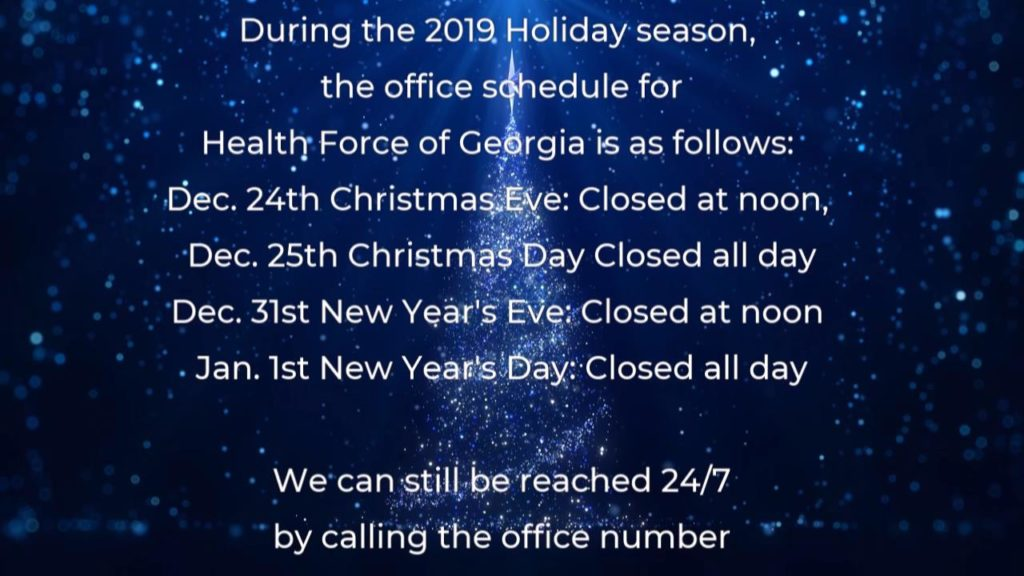 Holiday Hours - Health Force of GA